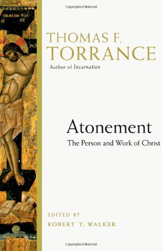 9780830828920: Atonement: The Person and Work of Christ