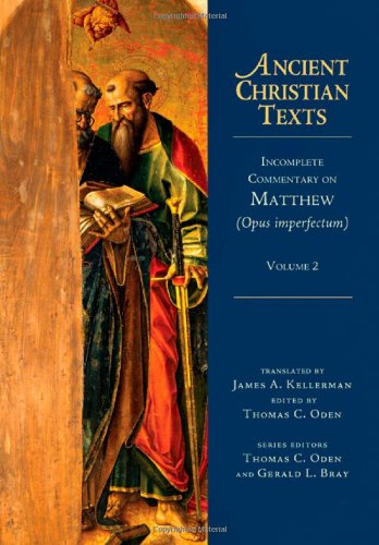 9780830829026: Incomplete Commentary on Matthew (Opus imperfectum) (Ancient Christian Texts)