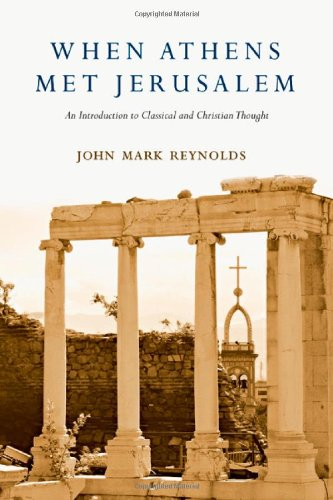 9780830829231: When Athens Met Jerusalem: An Introduction to Classical and Christian Thought