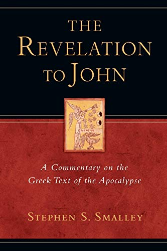 9780830829248: The Revelation to John: A Commentary on the Greek Text of the Apocalypse