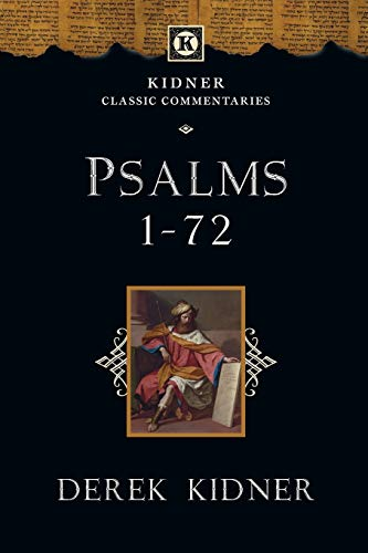 9780830829378: Psalms 1-72 (Kidner Classic Commentaries)