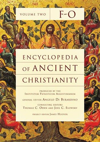 Encyclopedia of Ancient Christianity, F-O: Di Berardino, Angelo