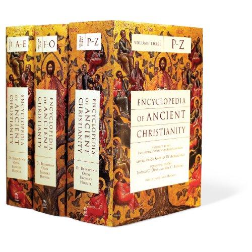 Encyclopedia of Ancient Christianity: Angelo Di Berardino