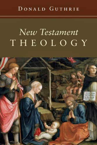 9780830829484: New Testament Theology (Guthrie New Testament Reference Set)