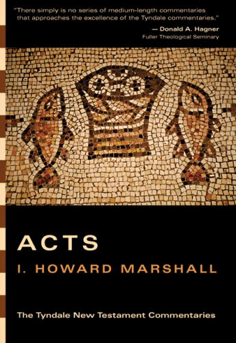 9780830829842: Acts (The Tyndale New Testament Commentaries)