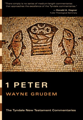 9780830829965: 1 Peter (Tyndale New Testament Commentaries)