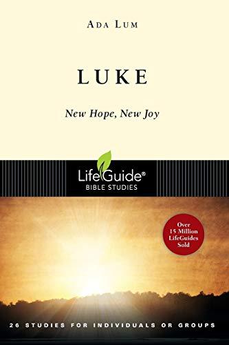 9780830830053: Luke: New Hope, New Joy (Lifeguide Bible Studies)