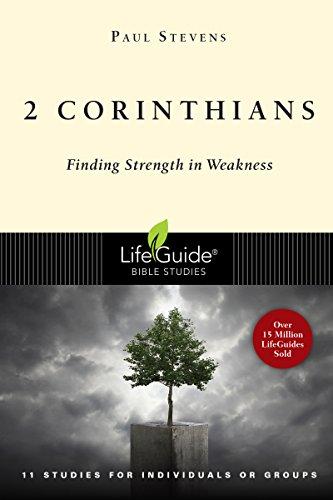 9780830830107: 2 Corinthians: Finding Strength in Weakness (Lifeguide Bible Studies)