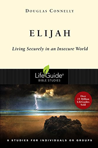 9780830830282: Elijah: Living Securely in an Insecure World (Lifeguide Bible Studies)