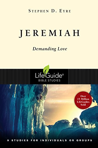 9780830830305: Jeremiah: Demanding Love (Lifeguide Bible Studies)