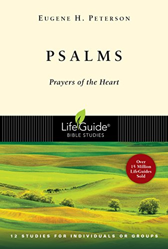 9780830830343: PSALMS: Prayers of the Heart - 12 Studies for Individuals or Groups (Lifeguide Bible Studies )