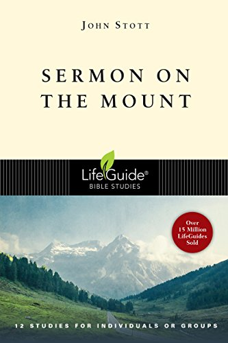 Sermon on the Mount: The Lord, Our: Stott, John