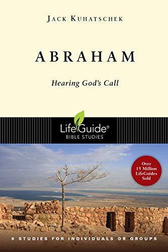 9780830830473: Abraham: Hearing God's Call (Lifeguide Bible Studies)
