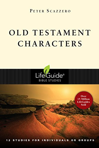 Old Testament Characters (Lifeguide Bible Study)