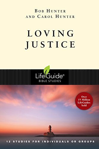 9780830830664: Loving Justice (Lifeguide Bible Studies)