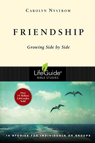 9780830830763: Friendship: Growing Side by Side (Lifeguide Bible Studies)