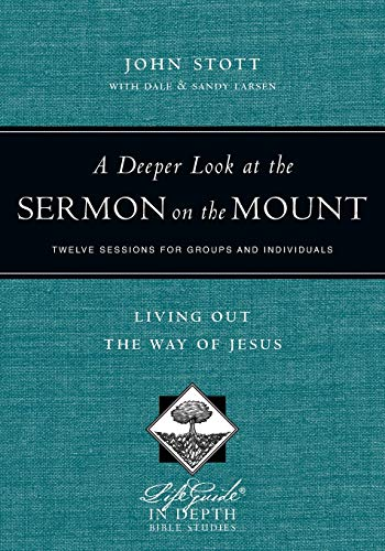 9780830831043: A Deeper Look at the Sermon on the Mount: Living Out the Way of Jesus (Lifeguide in Depth Bible Studies)