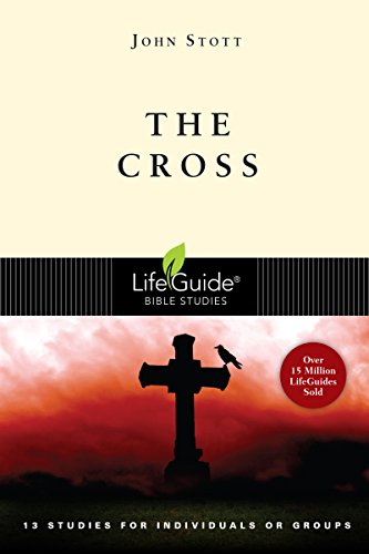 9780830831272: The Cross: 13 Studies for Individuals or Groups (Lifeguide Bible Studies)