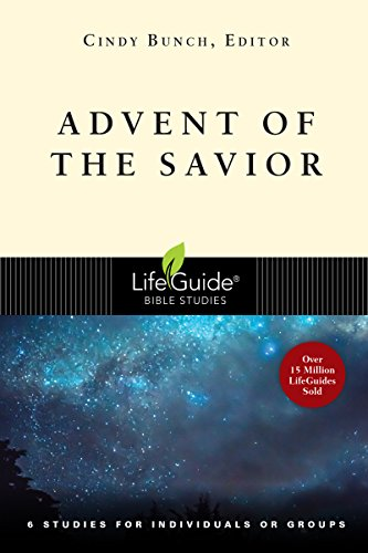 9780830831364: Advent of the Savior: 6 Studies for Individuals and Groups (A Lifeguide Bible Study)