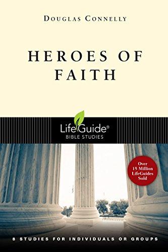 9780830831401: Heroes of Faith (LifeGuide Bible Studies)