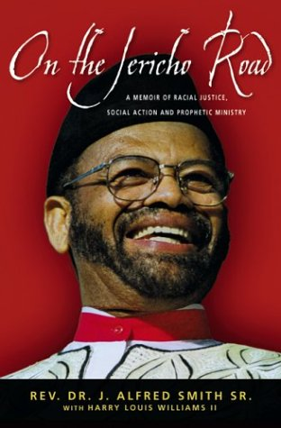 On the Jericho Road: A Memoir of Racial Justice, Social Action and Prophetic Ministry