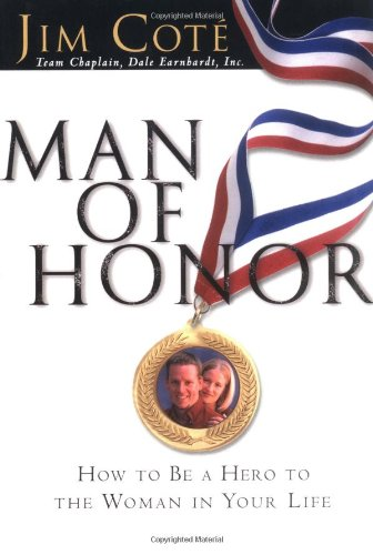 Man of Honor: How to Be a: Cote, Jim [SIGNED]