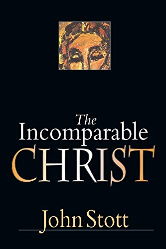 9780830832224: The Incomparable Christ
