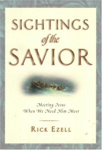 9780830832323: Sightings of the Savior: Meeting Jesus When We Need Him Most