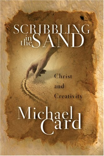 9780830832545: Scribbling in the Sand: Christ and Creativity