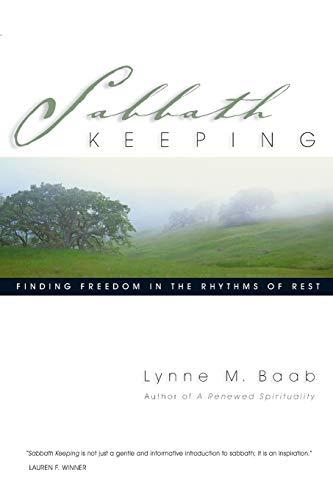 9780830832583: Sabbath Keeping: Finding Freedom in the Rhythms of Rest