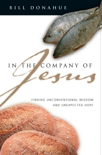 9780830832750: In the Company of Jesus: Finding Unconventional Wisdom and Unexpected Hope