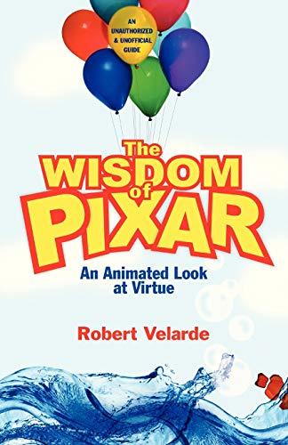 9780830832972: The Wisdom of Pixar