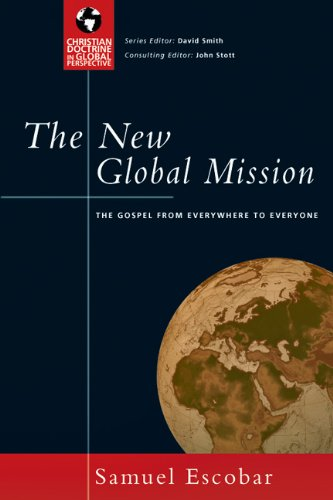 9780830833016: The New Global Mission: The Gospel from Everywhere to Everyone (Christian Doctrine in Global Perspective)