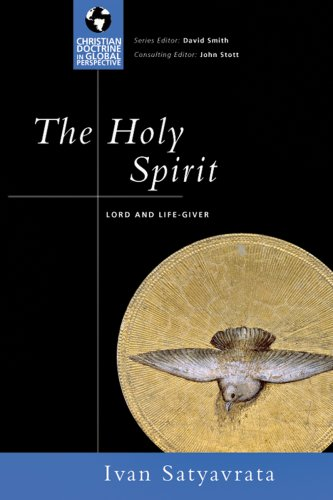 9780830833078: The Holy Spirit: Lord and Life-Giver (Christian Doctrine in Global Perspective)