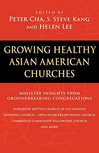 9780830833252: Growing Healthy Asian American Churches