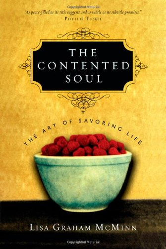 9780830833351: The Contented Soul: The Art of Savoring Life