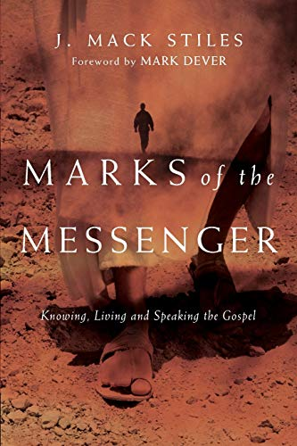 9780830833504: Marks of the Messenger: Knowing, Living and Speaking the Gospel