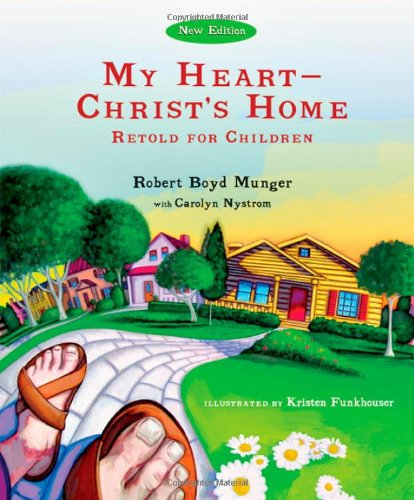 9780830833955: My Heart - Christ's Home Retold for Children Picture Book