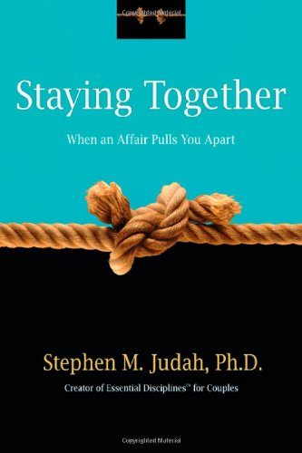 9780830833993: Staying Together When an Affair Pulls You Apart