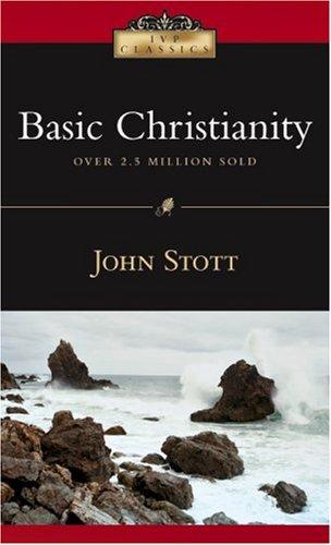 9780830834037: Basic Christianity (IVP Classics)