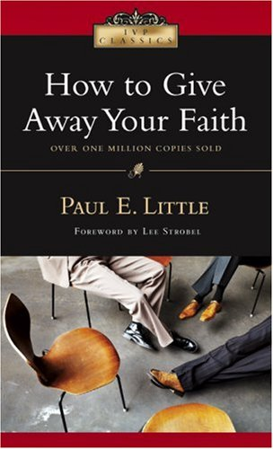 9780830834068: How to Give Away Your Faith (IVP Classics)
