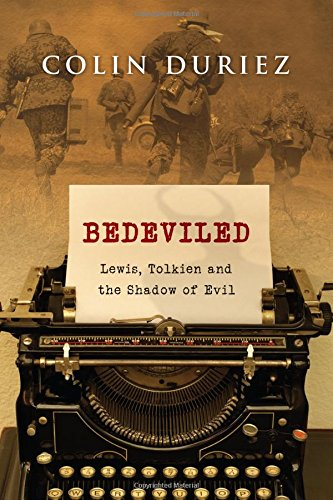 Bedeviled: Lewis, Tolkien and the Shadow of: DURIEZ, Colin [