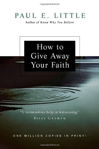 9780830834211: How to Give Away Your Faith