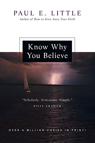 9780830834228: Know Why You Believe
