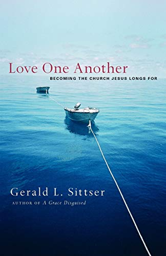 9780830834495: Love One Another: Becoming the Church Jesus Longs For