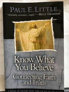 9780830834778: Know What You Believe Connecting Faith and Truth