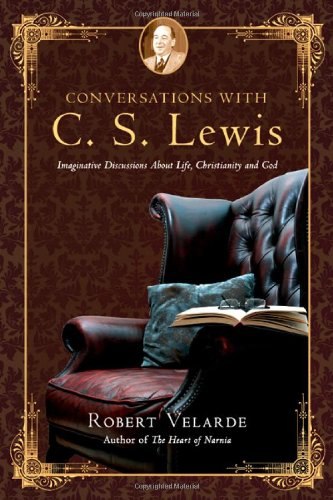 9780830834839: Conversations with C. S. Lewis: Imaginative Discussions About Life, Christianity and God