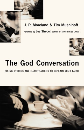 9780830834891: The God Conversation: Using Stories and Illustrations to Explain Your Faith