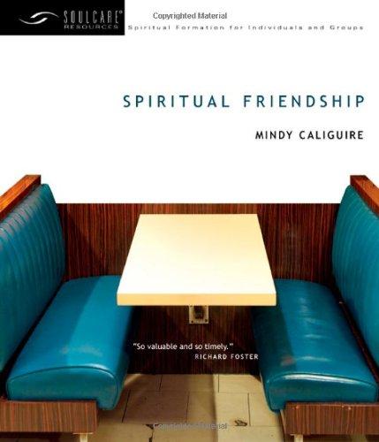 9780830835102: Spiritual Friendship (Soulcare Resources)