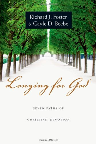 9780830835140: Longing for God: Seven Paths of Christian Devotion